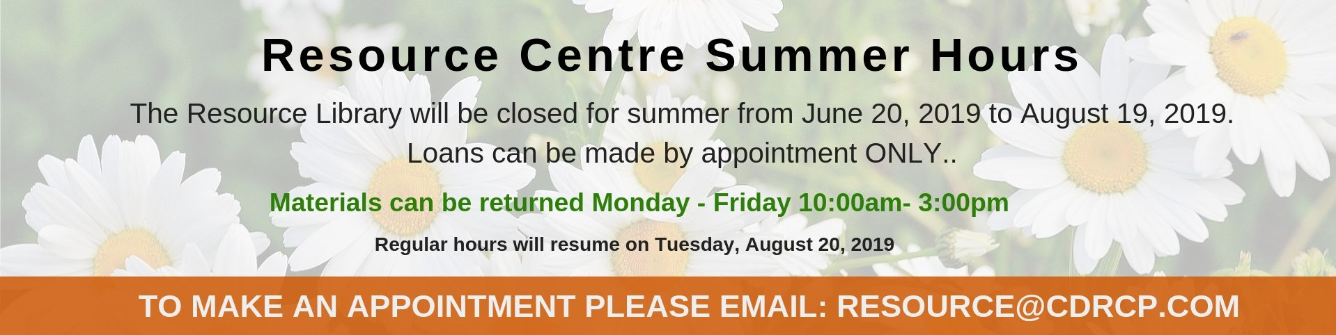 Resource Centre Summer Hours